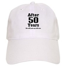 50th Anniversary Funny Quote Baseball Cap