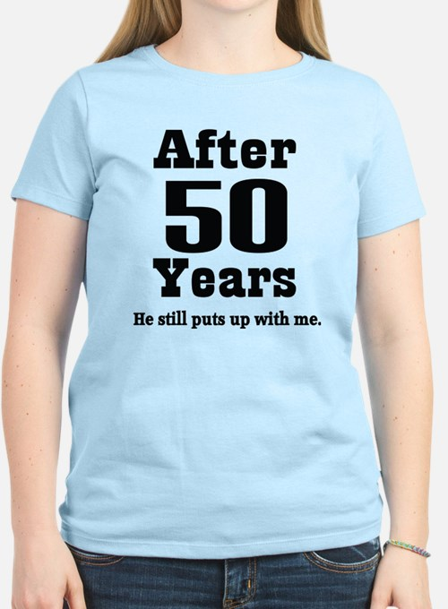 50th Anniversary Funny Quote T-Shirt