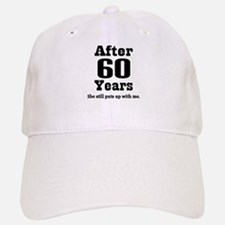 60th Anniversary Funny Quote Baseball Baseball Cap