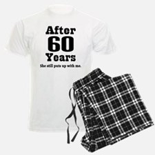 60th Anniversary Funny Quote Pajamas