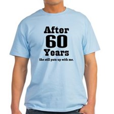 60th Anniversary Funny Quote T-Shirt