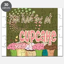 You Had Me At Cupcake Puzzle