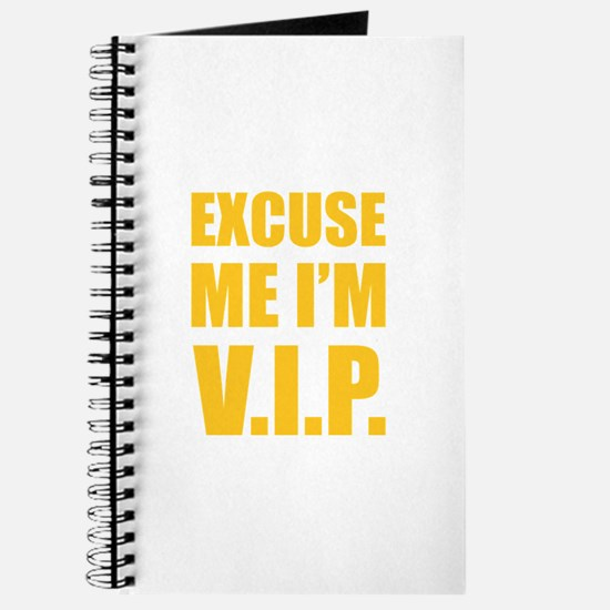 Excuse me I'm V.I.P. Journal