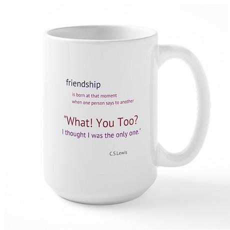 Friendship Quote2 Mugs