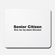 Senior Citizen Discount Mousepad