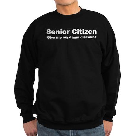 Senior Citizen Discount Sweatshirt (dark)