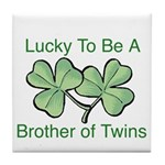 Luck to be A Twin Brother Tile Coaster