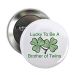 Luck to be A Twin Brother Button