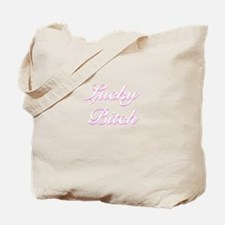 Lucky Bitch Tote Bag