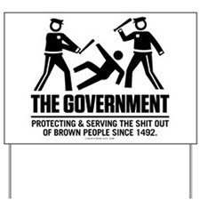 The Government Yard Sign