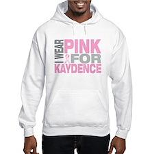 I wear pink for Kaydence Hoodie