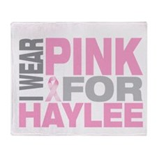 I wear pink for Haylee Throw Blanket