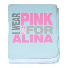 I wear pink for Alina baby blanket