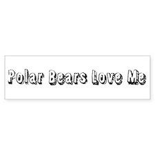 Polar Bears Love Me Bumper Sticker
