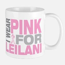 I wear pink for Leilani Mug