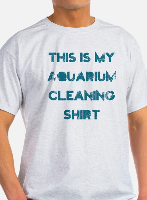 This is my aquarium cleaning T-Shirt
