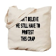I Can't Believe Tote Bag