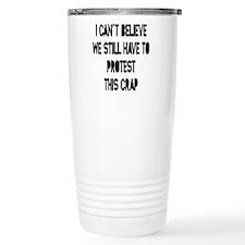 I Can't Believe Travel Mug