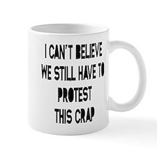 I Can't Believe Mug