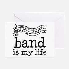 Band is My Life Music Gift Greeting Cards (Pk of 1