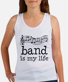 Band is My Life Music Gift Women's Tank Top