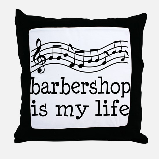 Barbershop Is My Life Gift Throw Pillow