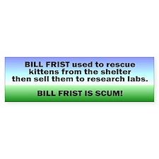 bill frist... Bumper Bumper Sticker