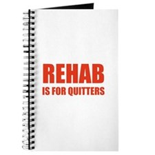Rehab is for quitters Journal