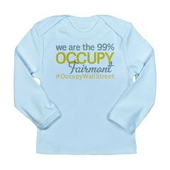 Occupy Fairmont Long Sleeve Infant T-Shirt