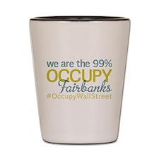 Occupy Fairbanks Shot Glass