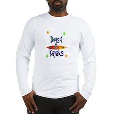 Dogs and Kayaks Long Sleeve T-Shirt