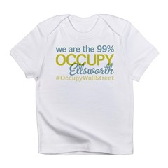 Occupy Ellsworth Infant T-Shirt