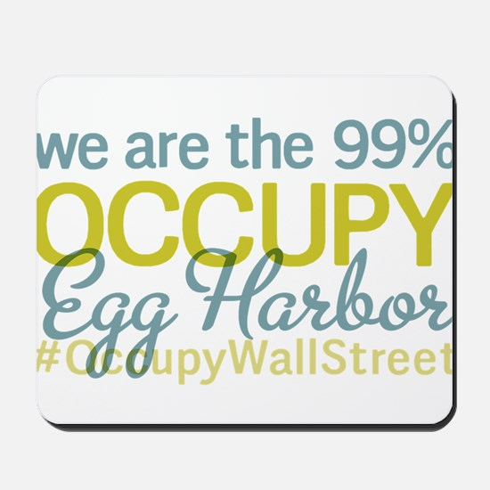 Occupy Egg Harbor Township Mousepad
