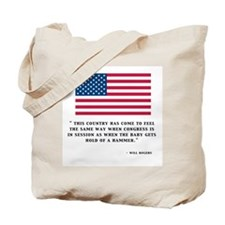 WILL ROGERS VIEW ON CONGRESS Tote Bag