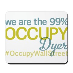 Occupy Dyer Mousepad
