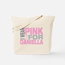 I wear pink for Daniella Tote Bag