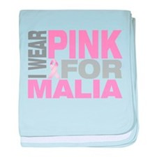 I wear pink for Malia baby blanket