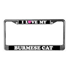 I Love My Burmese Cat License Plate Frame