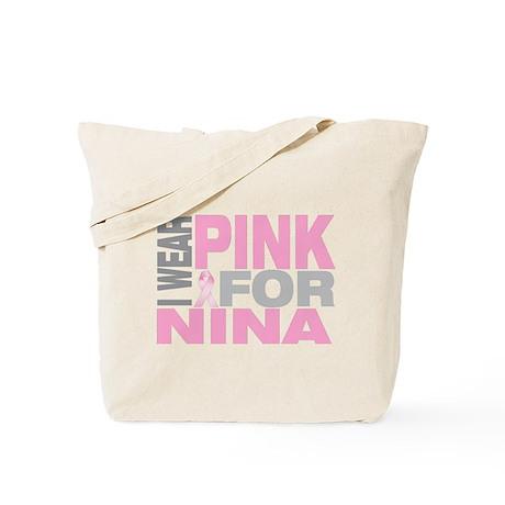 I wear pink for Nina Tote Bag