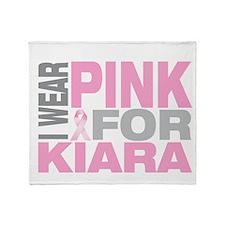 I wear pink for Kiara Throw Blanket