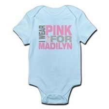 I wear pink for Madilyn Infant Bodysuit