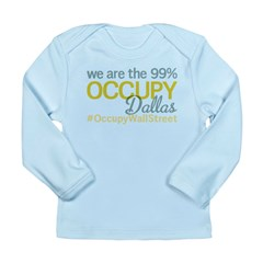 Occupy Dallas Long Sleeve Infant T-Shirt
