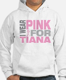 I wear pink for Tiana Hoodie