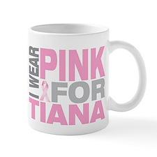 I wear pink for Tiana Mug