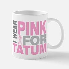 I wear pink for Tatum Mug