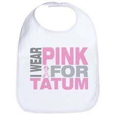 I wear pink for Tatum Bib