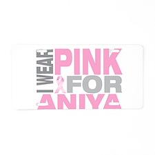 I wear pink for Aniya Aluminum License Plate