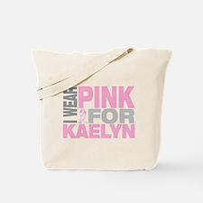 I wear pink for Kaelyn Tote Bag