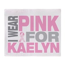 I wear pink for Kaelyn Throw Blanket