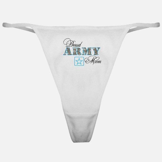 Proud Army Mom Classic Thong